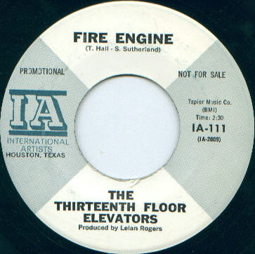 Texas psych psychedelic music 13th floor elevators for 13th floor elevators fire engine