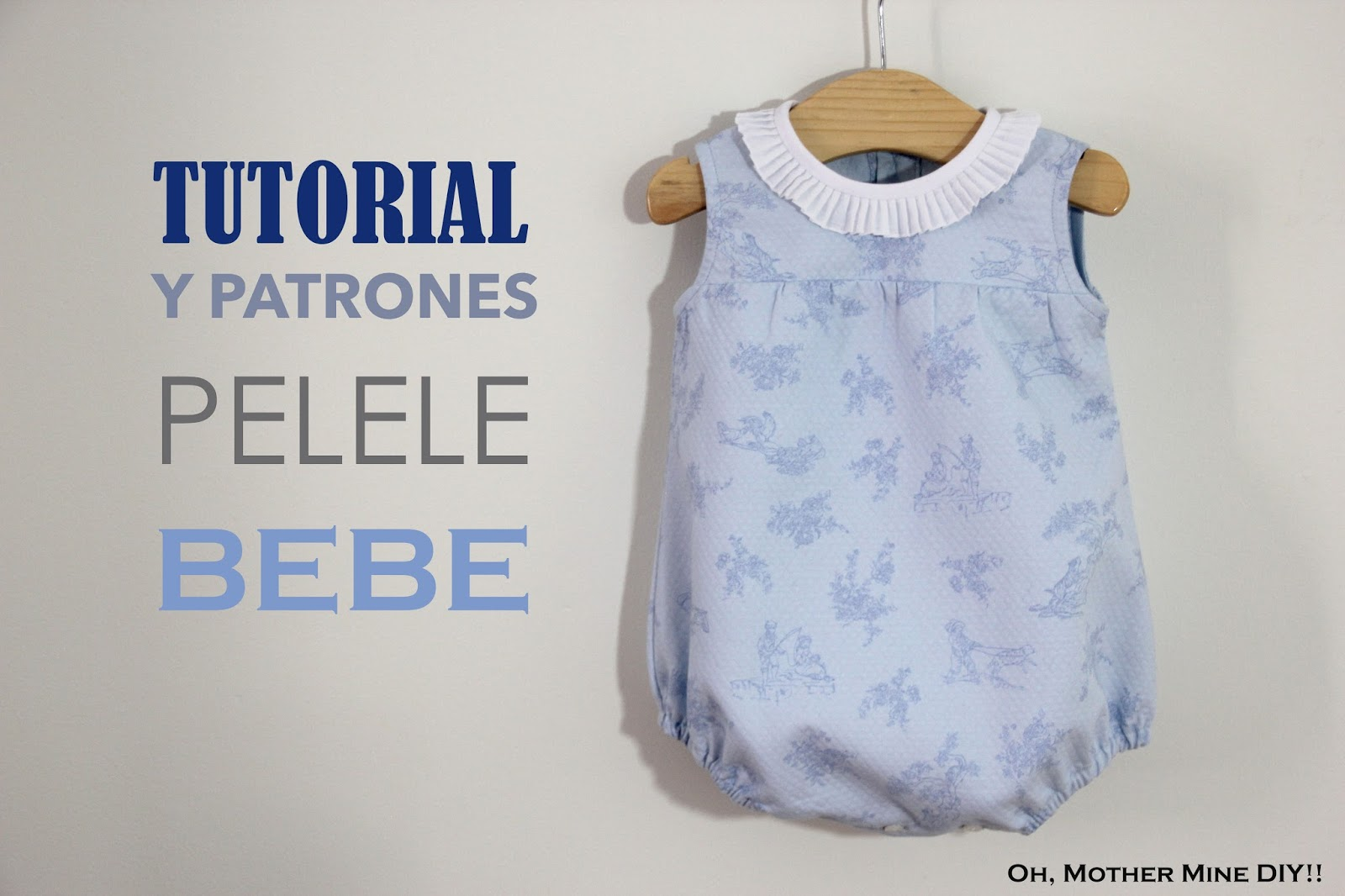 DIY Tutorial y patrones gratis: Pelele para bebé - Handbox Craft ...