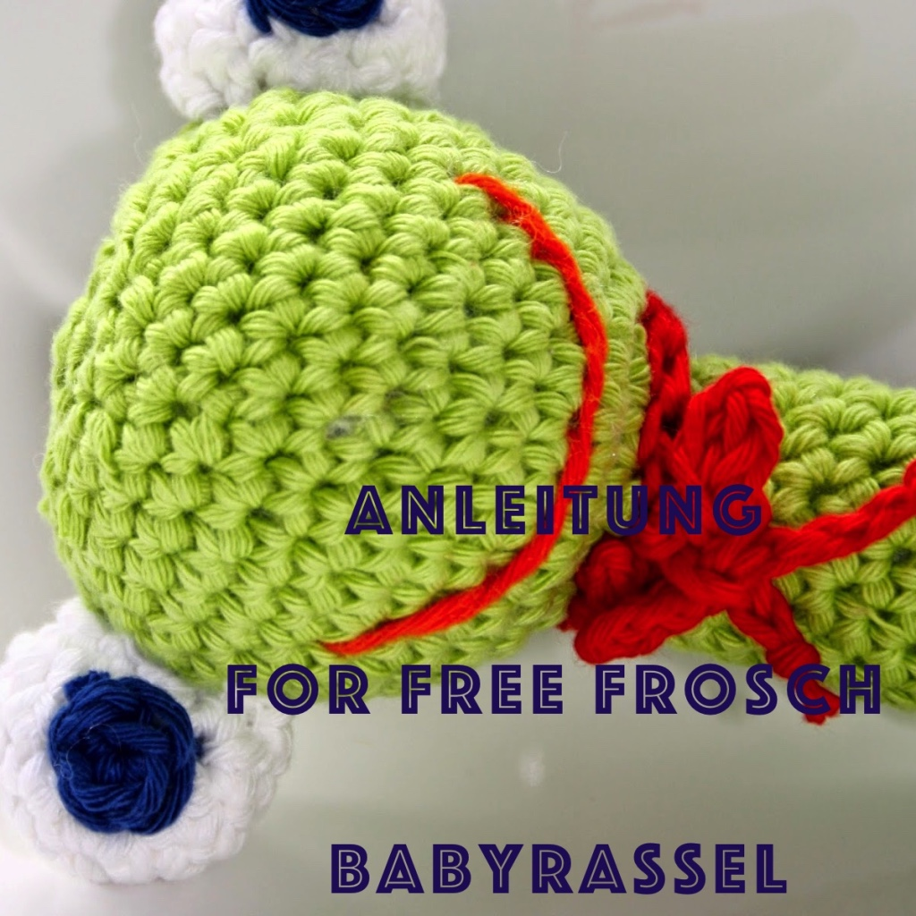 Anleitung for free Froschrassel