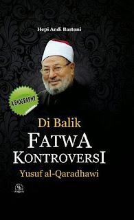 Jual Buku Online Surabaya | Di Balik Fatwa Kontroversial Yusuf al-Qaradhawi