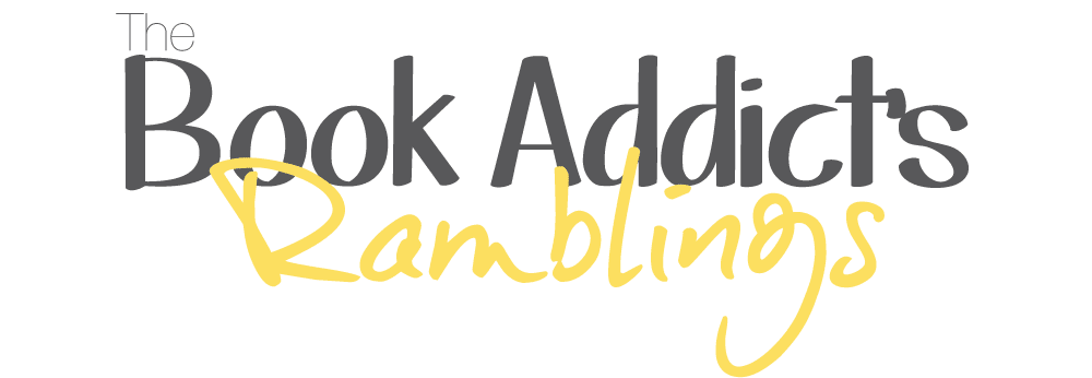 The Book Addict's Rambings
