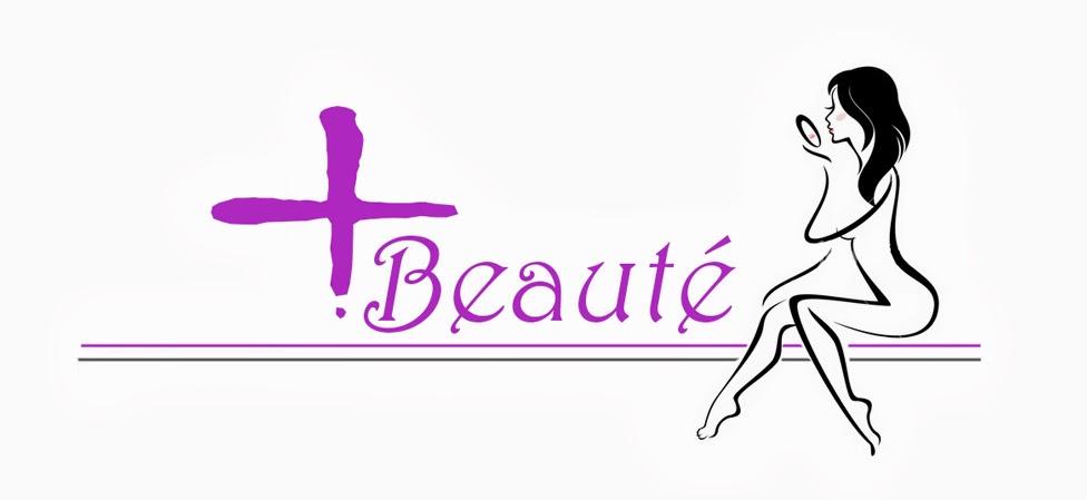 + Beauté
