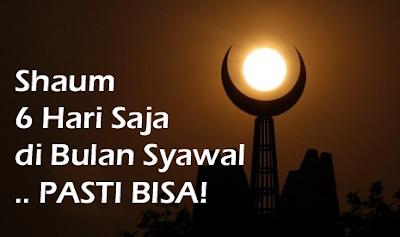 Shaum 6 Hari di Bulan Syawal