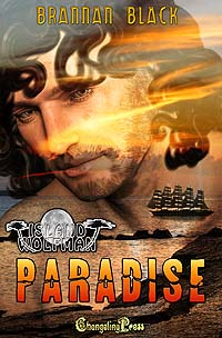 Paradise by Brannan Black