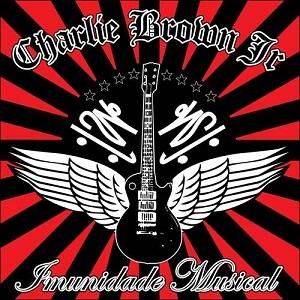 Charlie Brown Jr. - Imunidade Musical