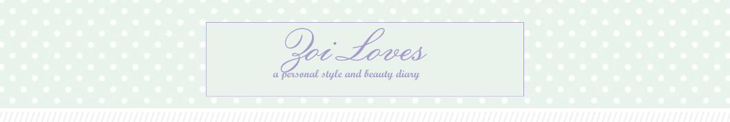 Zoi Loves...