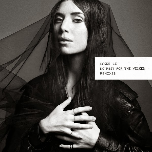 Lykke Li - No Rest For the Wicked (Remixes) - EP  Cover