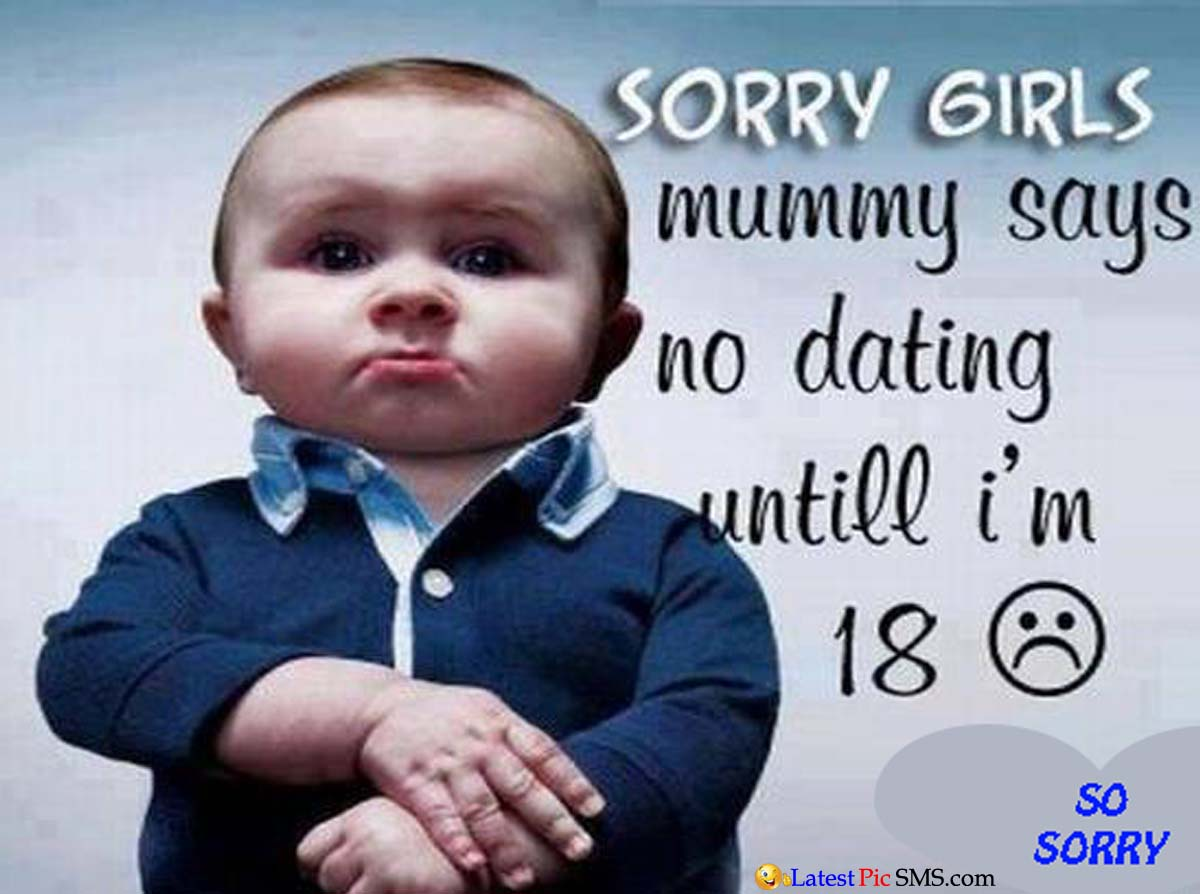 Sorry Girls funny Photo Quote