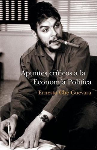 Apuntes Criticos a La Economía - Ernesto Che Guevara 96161_kaos