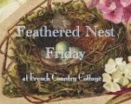 Feathered Nest Friday