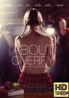 Todo Sobre Cherry (2012) BRrip 1080p Latino