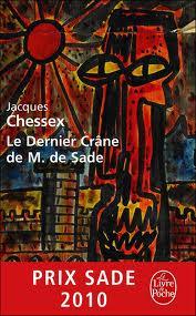 Chessex,  Le Dernier Crâne de M. De Sade