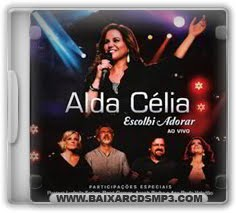 CD Alda Célia - Escolhi Adorar Ao Vivo Download