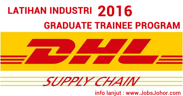 Jawatan Kosong Latihan Industri DHL Supply Chain di Johor 2016