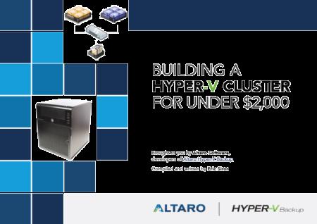 Building a Hyper-v Cluster for under $2,000