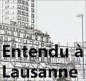 Entendu à Lausanne