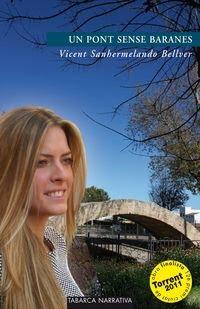 Web Un Pont Sense Baranes. Finalista Premi Ciutat de Torrent 2011