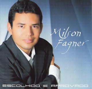 Milson Wagner - Escolhido e Aprovado - 2010