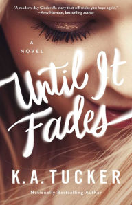 Until it Fades by K.A. Tucker Virtual Signing