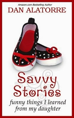 savvy stories, dan alatorre, parenting book, parenting humor, fatherhood book
