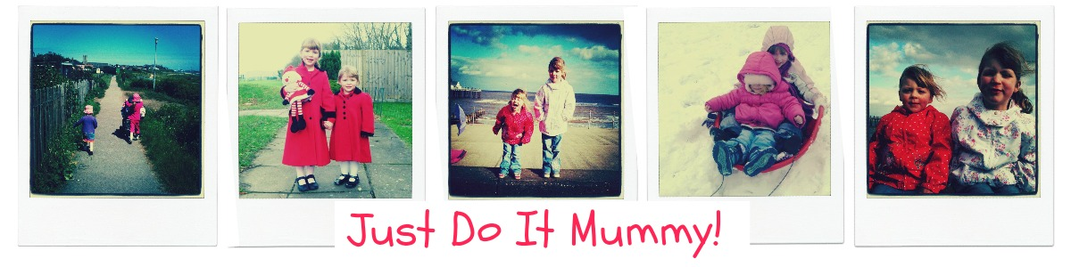 Just do It Mummy