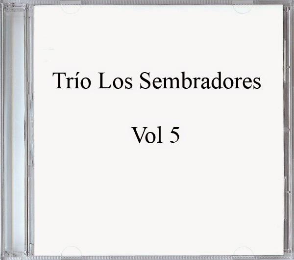 Trío Los Sembradores-Vol 5-