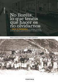 No lloreis, lo que teneis que hacer es no olvidarnos, Maria Gonzalez Gorosarri, Eduardo Barinaga