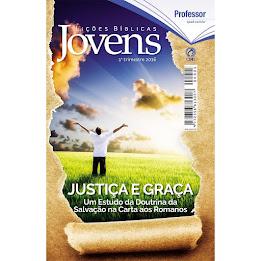 Neste trimestre estudaremos: Justiça e Graça - Um Estudo da Doutrina da Salvação na Carta aos Roman