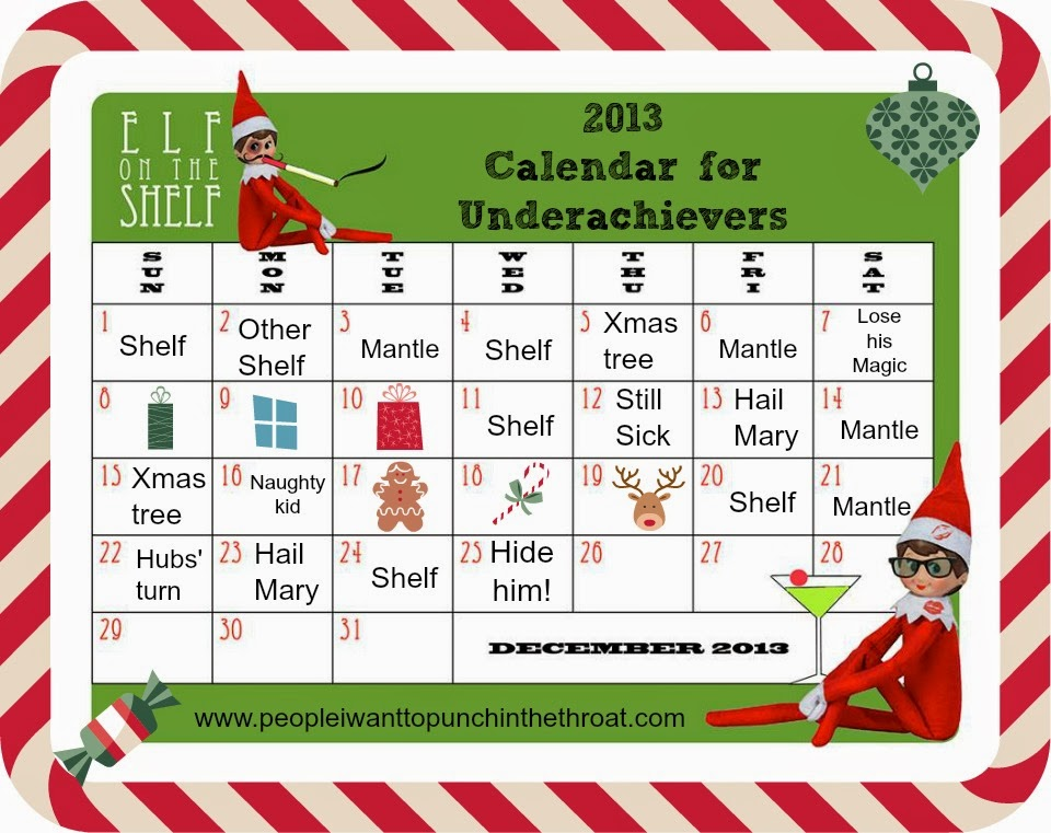 Its Elf On The Shelf Time And So You Know What That Means Dont To Plan All Of Your Elfin Antics This Year Our Helpful Overachieving