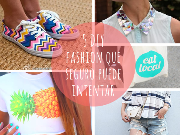 5 DIY fashion fáciles y originales para intentar