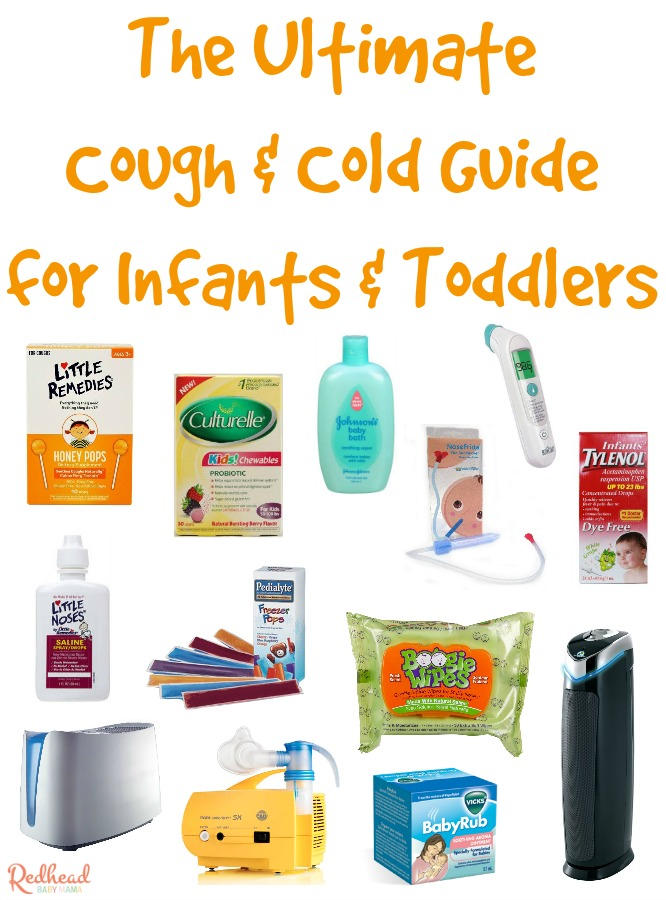 The Ultimate Cold Amp Cough Guide For Babies Amp Toddlers