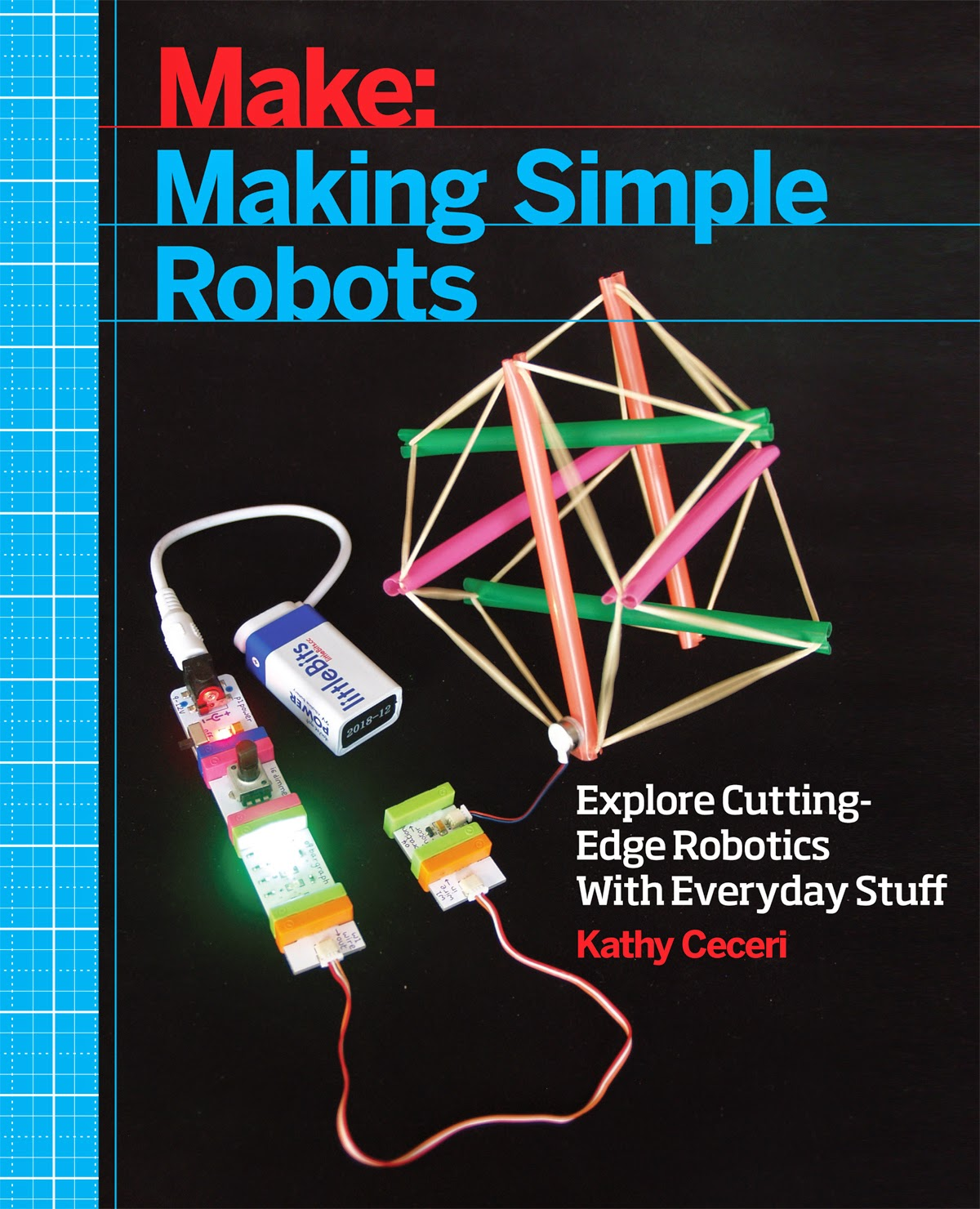 Home Physics: Making Simple Robots! My new book from MAKE magazine