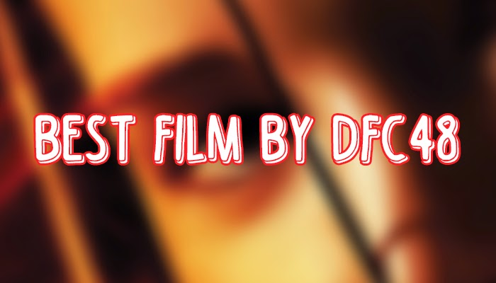 Best Film by DFC48