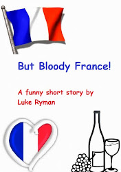 But Bloody France - Part 1