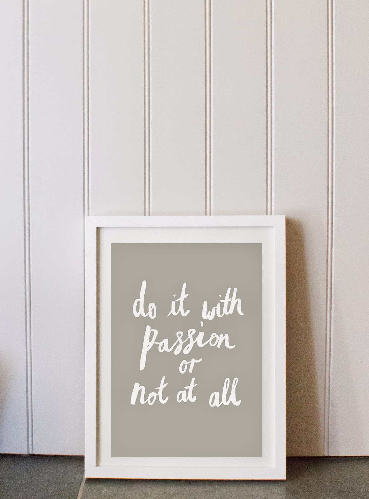 do it with passion or not at all LH Design lola hoad design handmade typographic A4 print