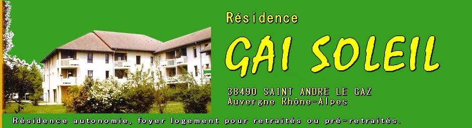 SAINT ANDRE LE GAZ Résidence GAI SOLEIL