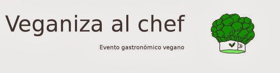 Veganiza al Chef
