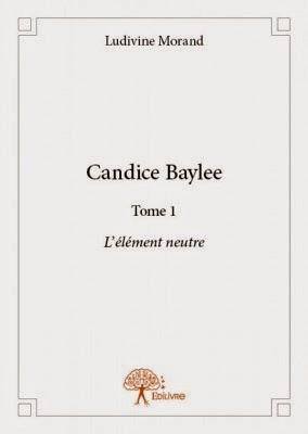 http://lesreinesdelanuit.blogspot.fr/2015/03/candice-baylee-t1-lelement-neutre-de.html
