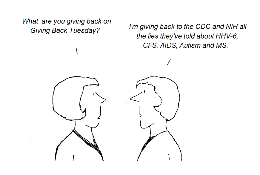 cartoon, cdc, nih, aids, hiv, hhv-6, autism, ms. chronic fatigue syndrome, giving back tuesday