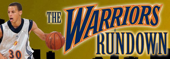 The Warriors Rundown - Golden State Warriors Blog and Fan Website