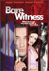 Bare Witness Movie