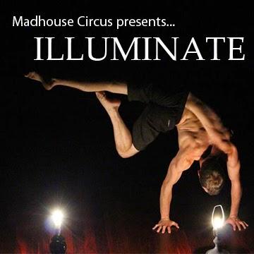 adelaide fringe - madhouse circus's illuminate