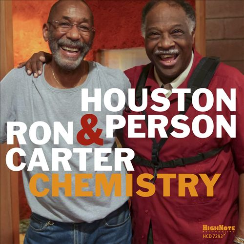 HOUSTON PERSON / RON CARTER;  CHEMISTRY