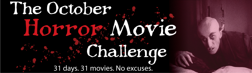 I'm taking the October Horror Movie Challenge