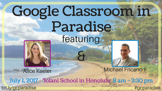 Google Classroom in Paradise