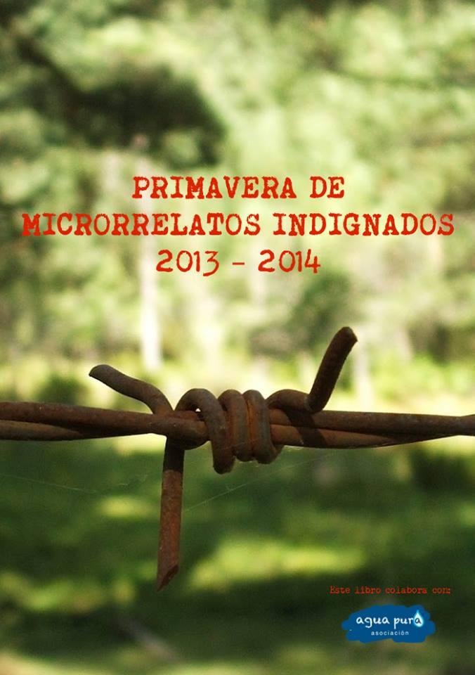 En «Primavera de Microrrelatos Indignados 2013-2014»