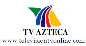 tv azteca En Vivo Online