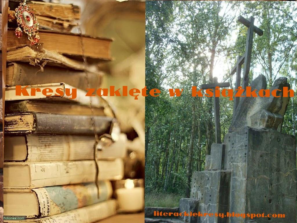 Kresy zaklęte w książkach