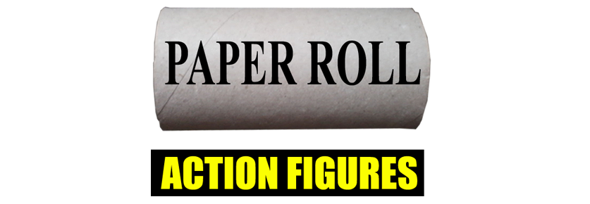 PAPER ROLL - Action Figures