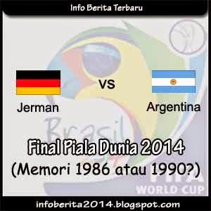 Jerman vs Argentina: Memori 1986 atau 1990?
